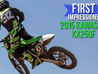 First Impressions: Riding the 2015 Kawasaki KX250F