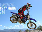 First Impressions: Riding the 2015 Yamaha YZ250