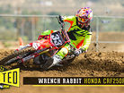 Tested: Wrench Rabbit Honda CRF250R